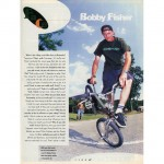 Bobby Fisher // Bio // Ride BMX Issue 19