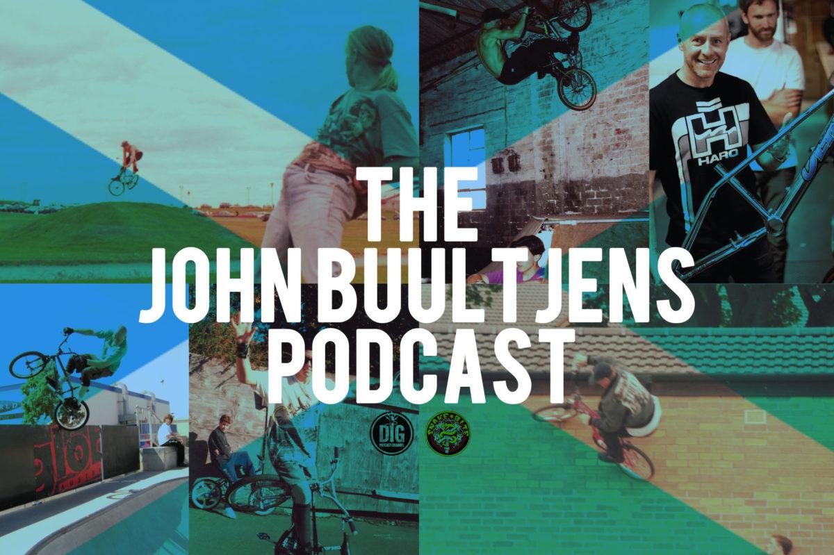 John Buultjens // Podcast // Snakebite // Dig BMX