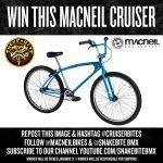 Win A Macneil Cruiser!!!