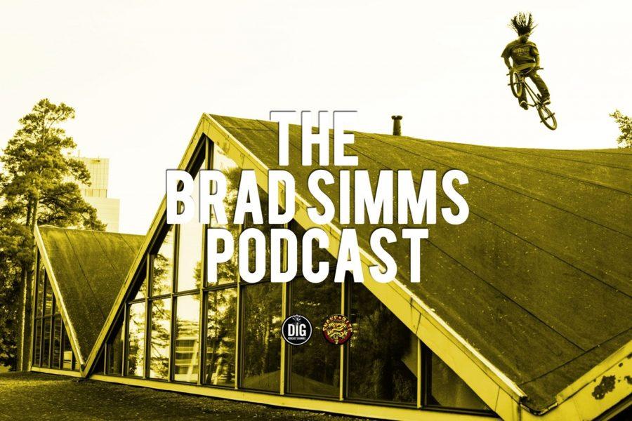 Brad Simms // Snakebite // Dig BMX // Podcast