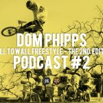 Dom Phipps // Wall 2 Wall Freestyle 2nd Edition