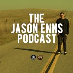 Jason Enns Podcast