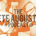 Pete Augustin Podcast