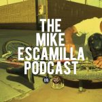 """Mike """"Rooftop"""" Escamilla // Podcast"""