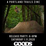 Groundbreaker // A Portland Trails Zine // Release Party